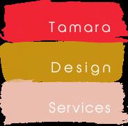 Tamara Design Services